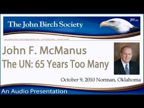 John Birch Society: The United Nations, 65 Years Too Many