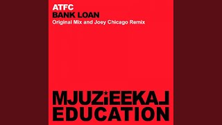 Bank Loan (Joey Chicago Remix)