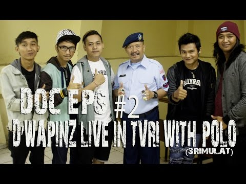 D'WAPINZ live TVRI with POLO srimulat DOC eps#2