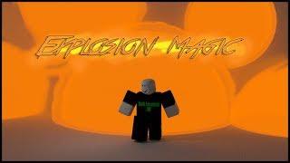 Roblox Script Showcase Episode#825/Explosion Magic Powers
