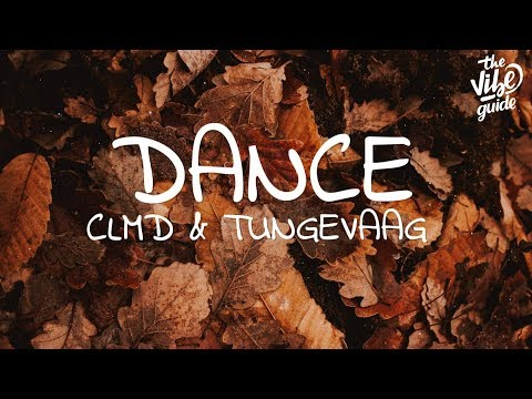 CLMD & Tungevaag - DANCE (Lyrics)