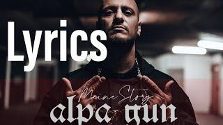 Alpa Gun - Meine Story (Lyrics)