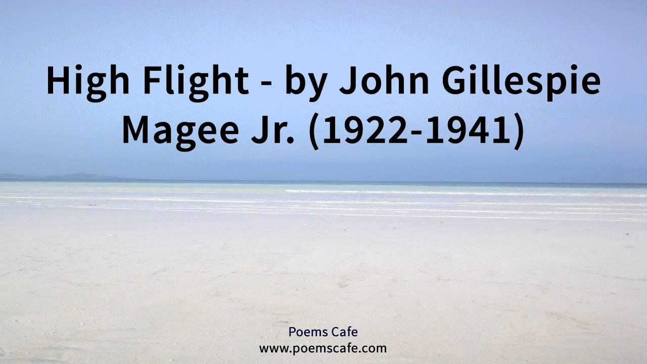High Flight By John Gillespie Magee Jr Youtube