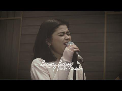Bersama Bintang - Della Firdatia ( Live cover )