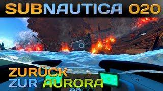 SUBNAUTICA [020] [Zurück zur Aurora] Let's Play Gameplay Deutsch German thumbnail