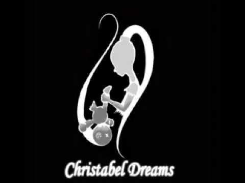 Christabel Dreams - Life That Never Was