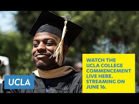 2017 UCLA College Commencement Ceremony   7pm