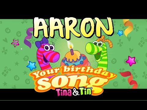 Tina & Tin Happy Birthday AARON (Personalized Songs For Kids) #PersonalizedSongs