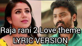 Raja rani 2 love theme  | Azhagiya kannala | p.g.ragesh #rajarani2promo #rajaraniseason2 #rajarani2