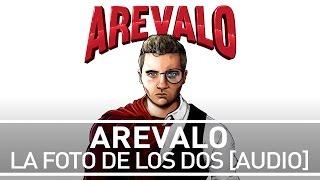 Arevalo - La Foto de los Dos [Audio]