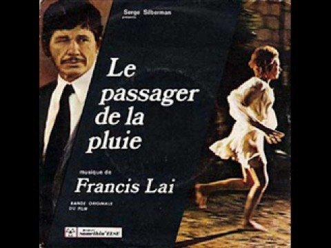 Francis Lai - Le Passager De La Pluie - YouTube