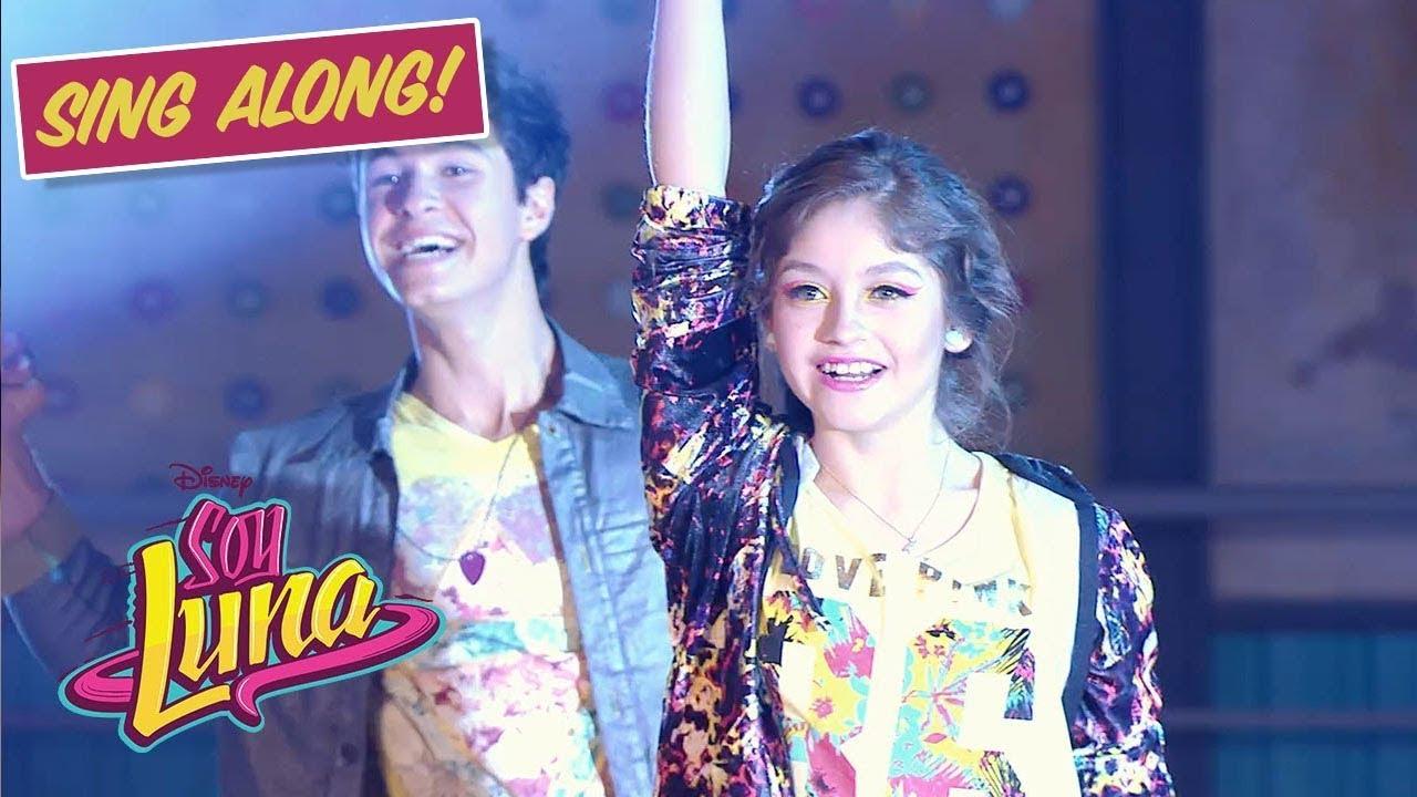 Soy Luna - Valiente (Sing Along - Con Letra)