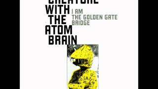 Creature With The Atom Brain - 16 Inch Revolver