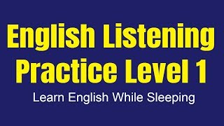 Improve Vocabulary ★ Learn English While Sleeping ★ Listening English Practice Level 1 ✔