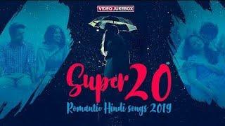 Romantic Hindi Video Songs 2019