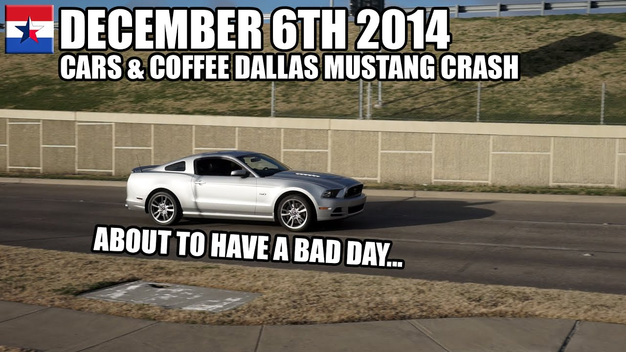 Cars coffee dallas mustang crash youtube