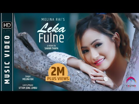 LEKA FULNE ( Full Video ) | Melina Rai | Feat Rishma Gurung | Latest Nepali Song 2016