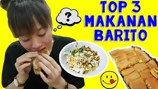 TOP 3 MAKANAN BARITO