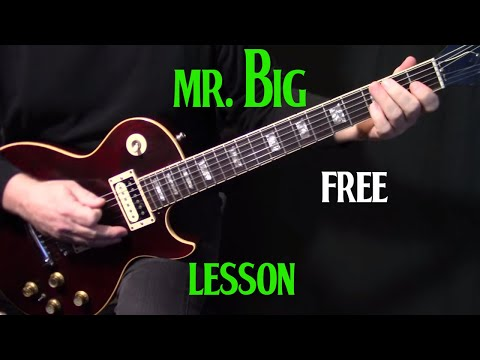 "How To Play ""Mr. Big"" By Free On Guitar 