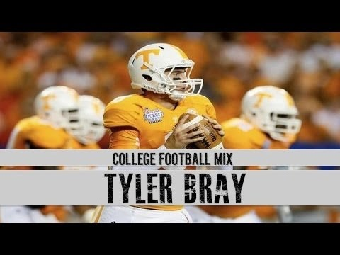 Tyler Bray - Work Hard Play Hard