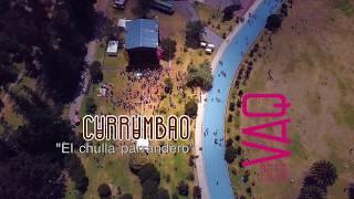 Currumbao - El Chulla Parrandero / extracto VAQ 2018