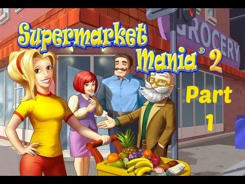 Supermarket Mania 2 - Gameplay Part 1 (Level 1-1 To 1-5)