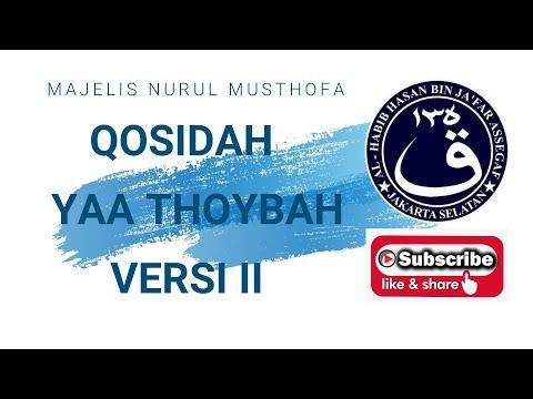 Qasidah Yaa Thoybah, Majelis Nurul Musthofa