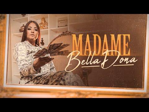 BellaDona - Madame (Official Music Video)