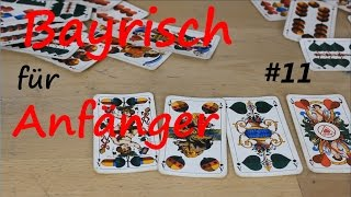 Bayrische Karten/ Bayrisch für Anfänger#11