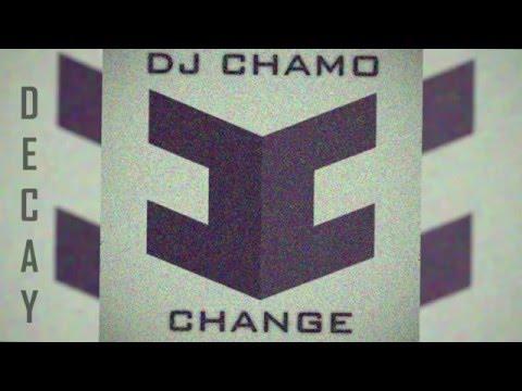 DJ CHAMO - Decay
