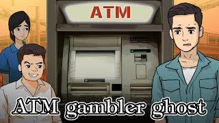 ATM ผีพนัน | กดเงิน100ได้ 1 ล้าน | ATM gambler ghost | Withdraw 100 get 1 million from a mystery ATM