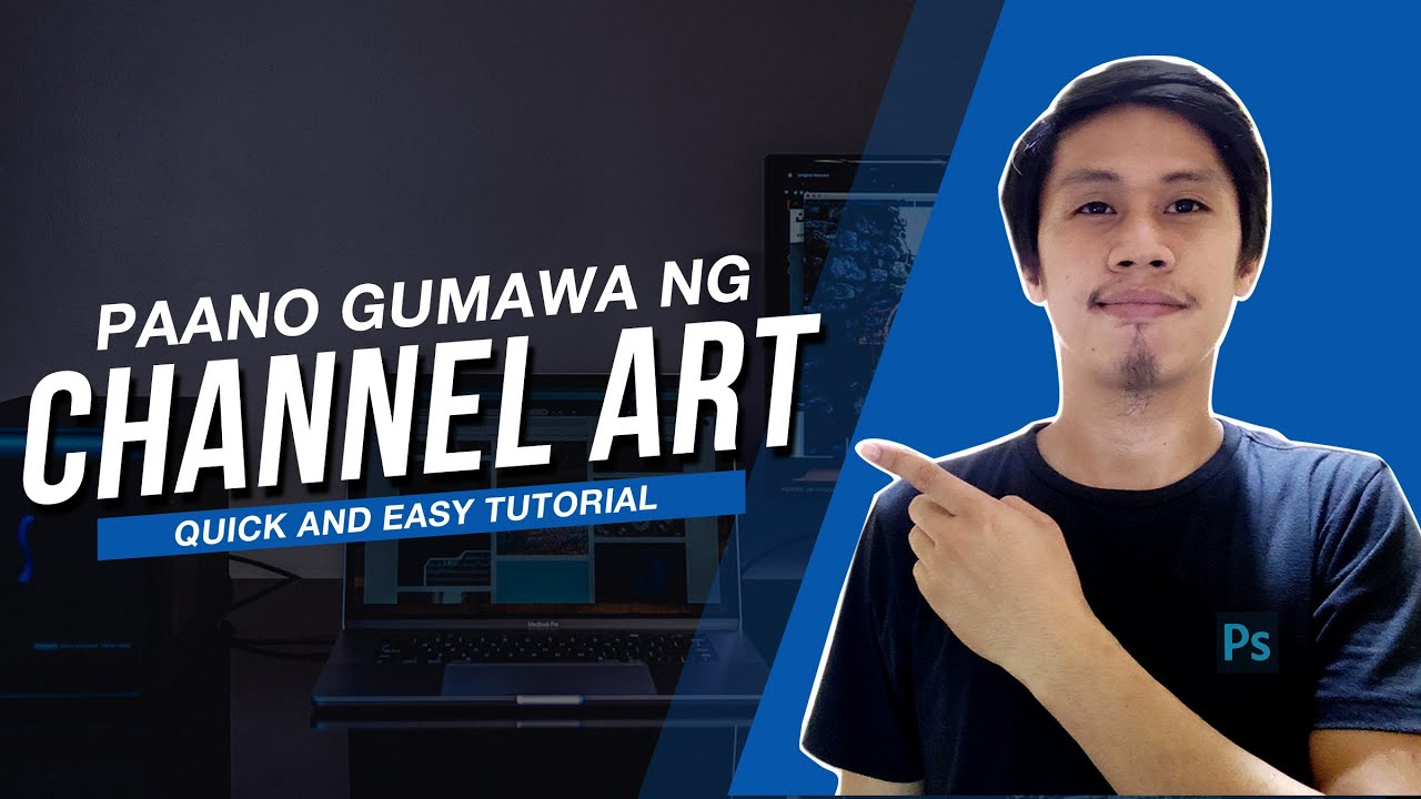 How to Make a Youtube Banner ( Youtube Channel Art Tutorial ) TAGALOG