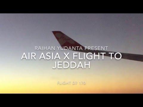 AirAsia X Flight Kuala Lumpur to Jeddah (KUL-JED) D7 170