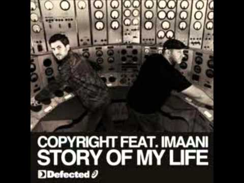 Copyright ft. Imaani - Story Of My Life (Main Mix)