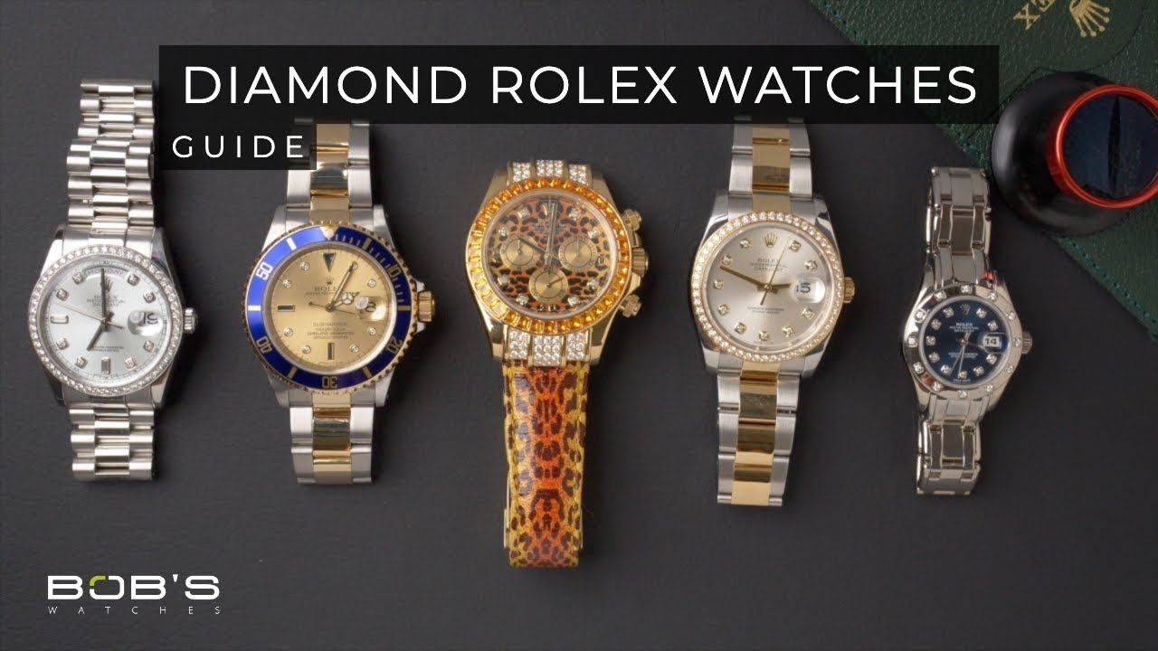 Diamond Rolex Watches Ultimate Buying Guide Youtube