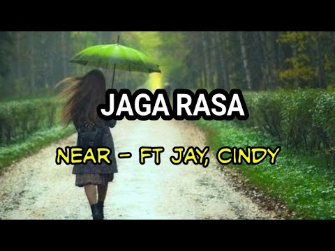 Near - jaga Rasa  Ft Jay, Cindy    Lagu Timur Keren