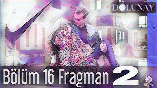Dolunay 16. Bölüm 2. Fragman