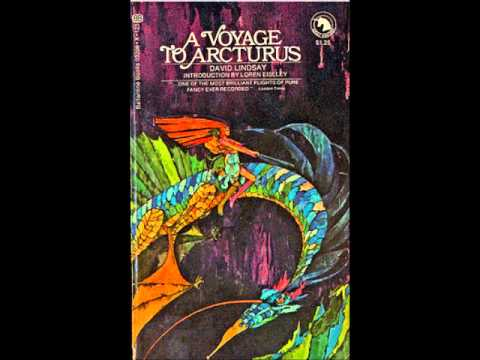 A Voyage to Arcturus -  David Lindsay - Full Audiobook