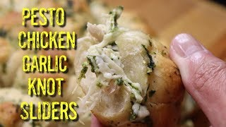 Pesto Chicken Garlic Knot Sliders / Pesto Garlic Knot Slider Recipe