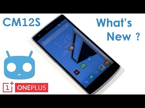 OnePlus One - CM12S - What's New ?