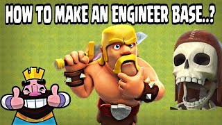 HOW TO MAKE AN ENGINEER BASE IN CLASH OF CLANS || CLASH OF CLANS
