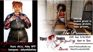 "Tipsy Topics   Premiere s1e1 with "" Ya Girl MJ """