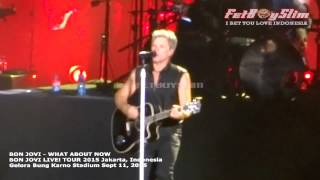 BON JOVI - WHAT ABOUT NOW live in Jakarta, Indonesia 2015