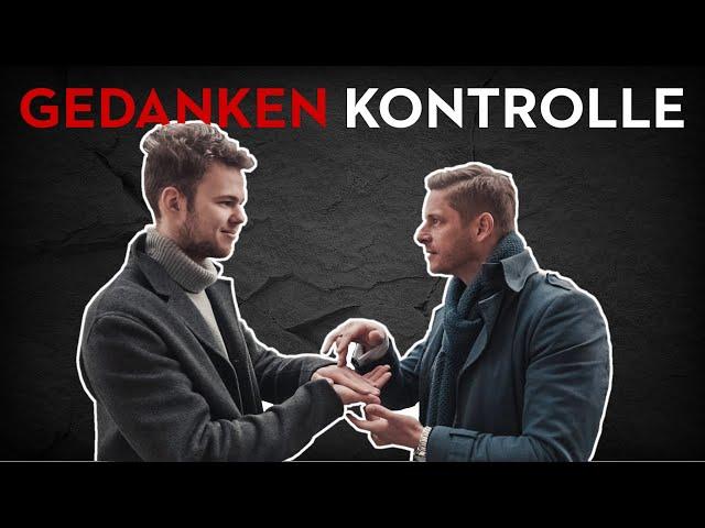 So KONTROLLIERE ich DEINE GEDANKEN + Erklärung (2018)