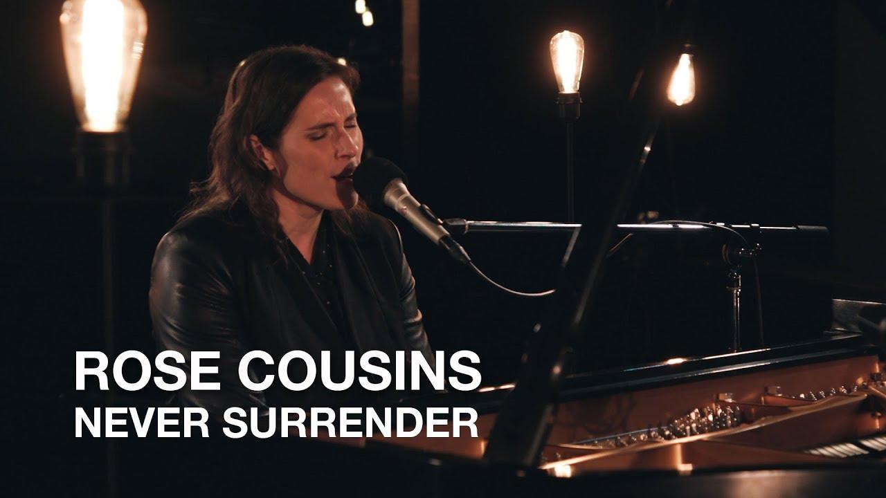Rose Cousins   Never Surrender (Corey Hart cover)   Junos 365 Sessions