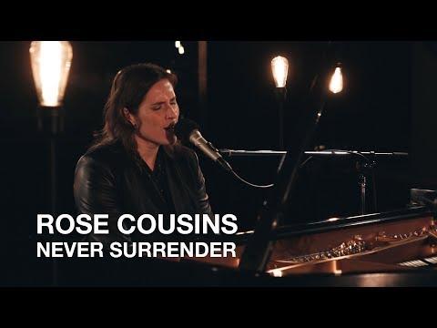 Rose Cousins   Never Surrender (Corey Hart cover)   Junos 365 Session
