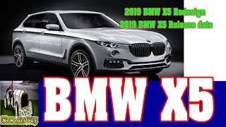 2019 BMW X5 Redesign - 2019 BMW X5 Release Date – New Cars Buy