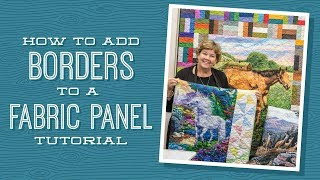 How to Add Borders to a Quilt Panel