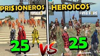 25 VS 25  [HEROICOS VS PRISIONEROS] en Free Fire Guerra de CLANES