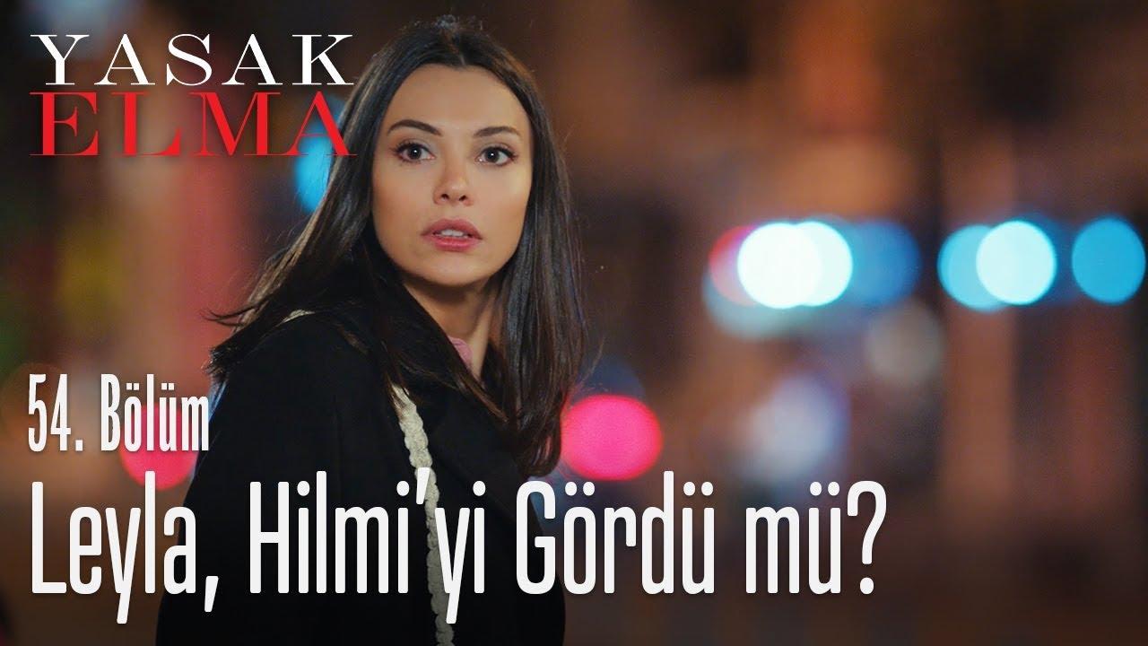 Hilmi, Leyla'nın peşinde! - Yasak Elma 54. Bölüm